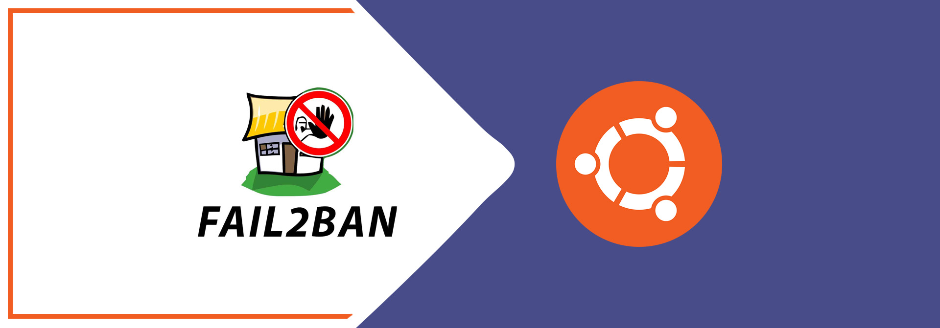 How To Install Fail2ban On Ubuntu 20.04 LTS